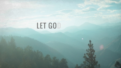 let go and let god widow of zarephath